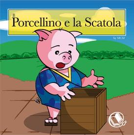 Il porcellino e la scatola