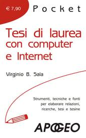 Tesi di laurea con computer e Internet