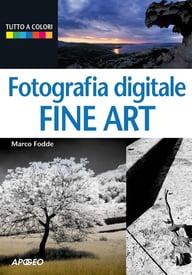 Fotografia digitale Fine Art
