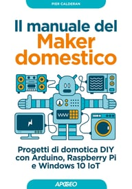 Il manuale del Maker domestico