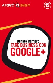 Fare business con Google+ – Donato Carriero