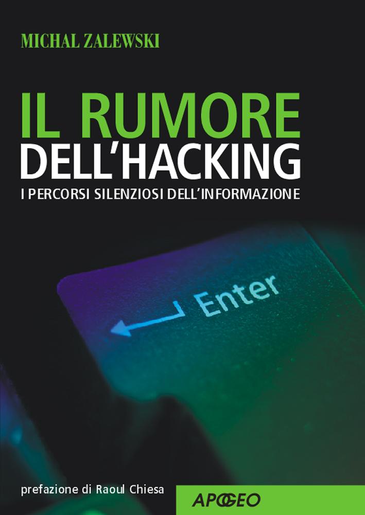 Il rumore dell'hacking