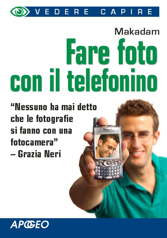 Fare foto con il telefonino
