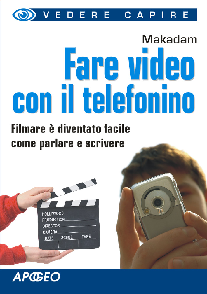 Fare video con il telefonino