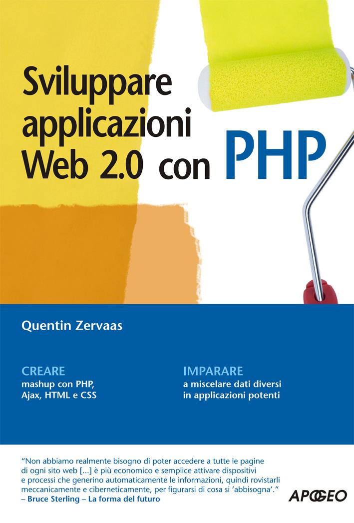 Sviluppare applicazioni Web 2.0 con PHP