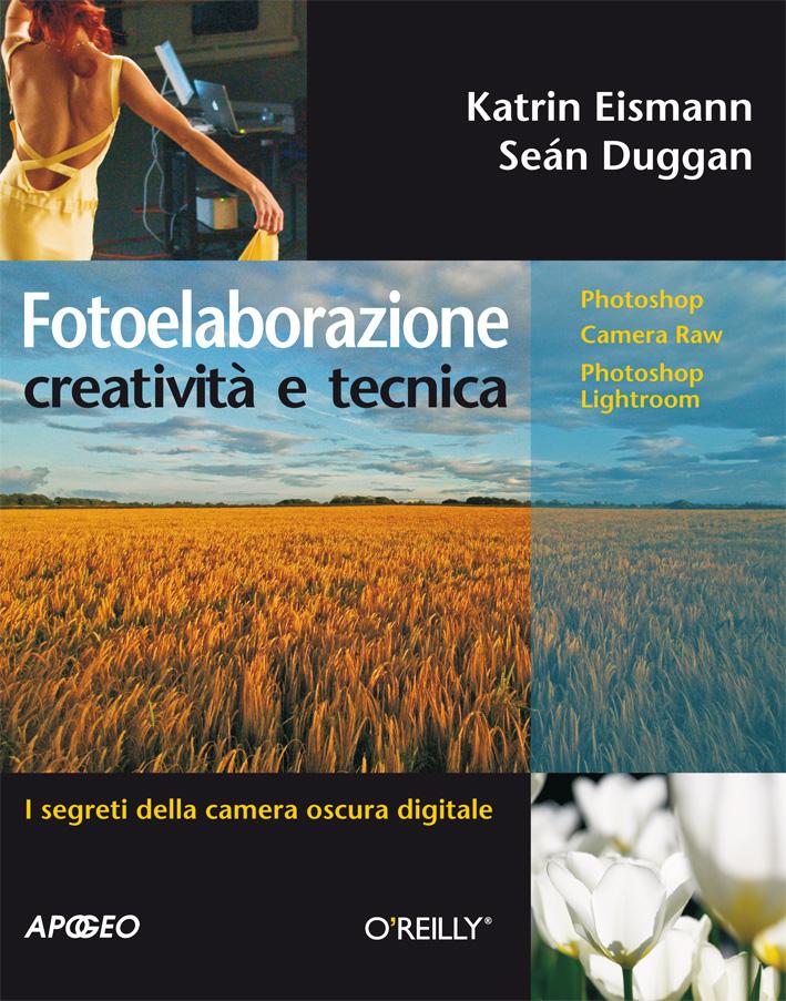 Fotoelaborazione: creatività e tecnica