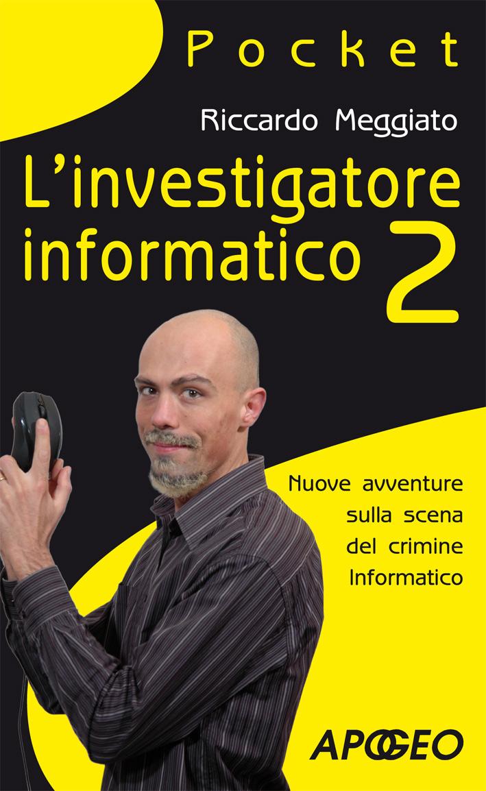 L'investigatore informatico 2