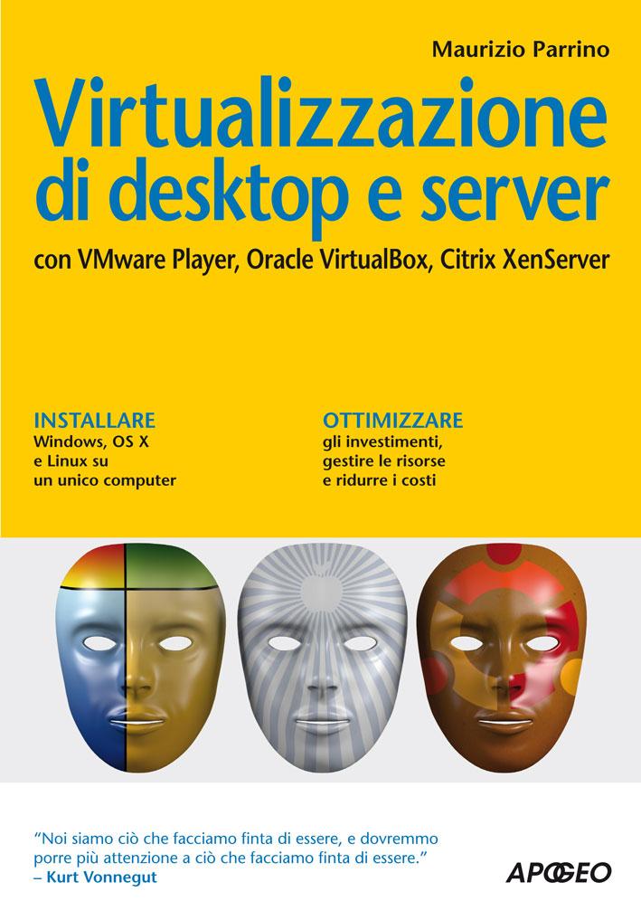 Virtualizzazione di desktop e server