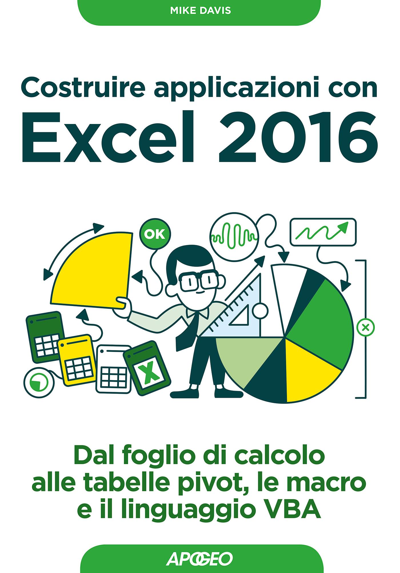Costruire applicazioni con Excel 2016