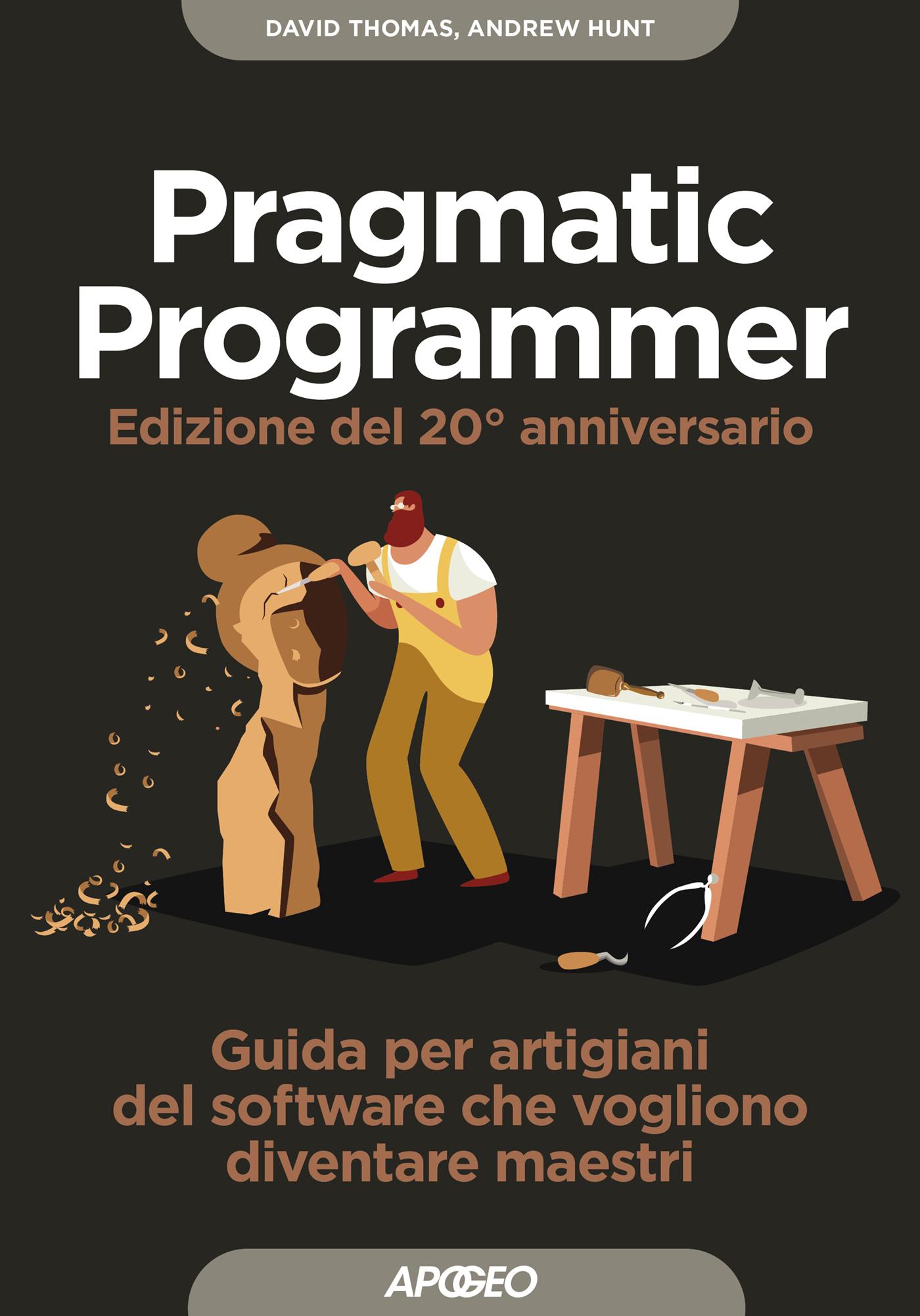 Pragmatic Programmer - Edizione del 20° anniversario
