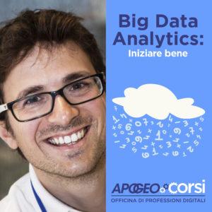 Big Data Analytics: iniziare bene, di Andrea De Mauro, 10 | 24 ottobre