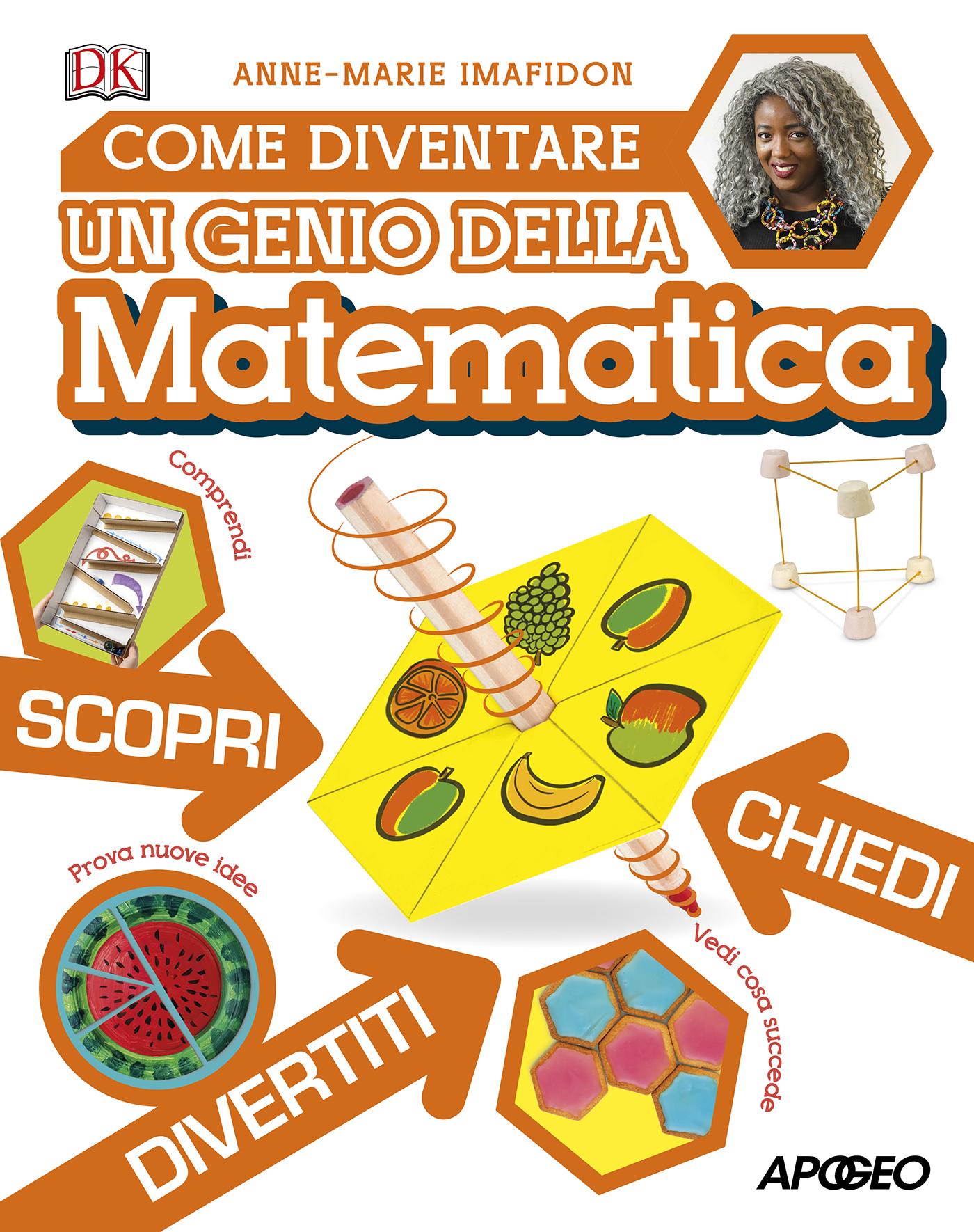 Come diventare un genio della matematica, di Anne-Marie Imafidon