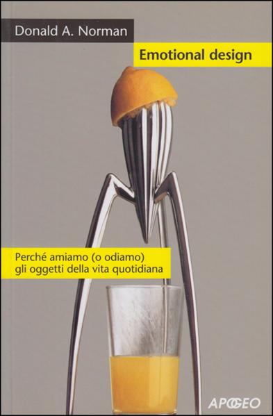 La copertina del libro di Donald Norman con il famoso spremiagrumi Juicy Salif