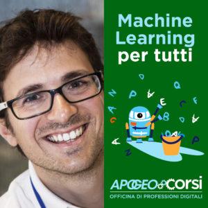 Machine Learning per tutti, di Andrea De Mauro, 21 novembre