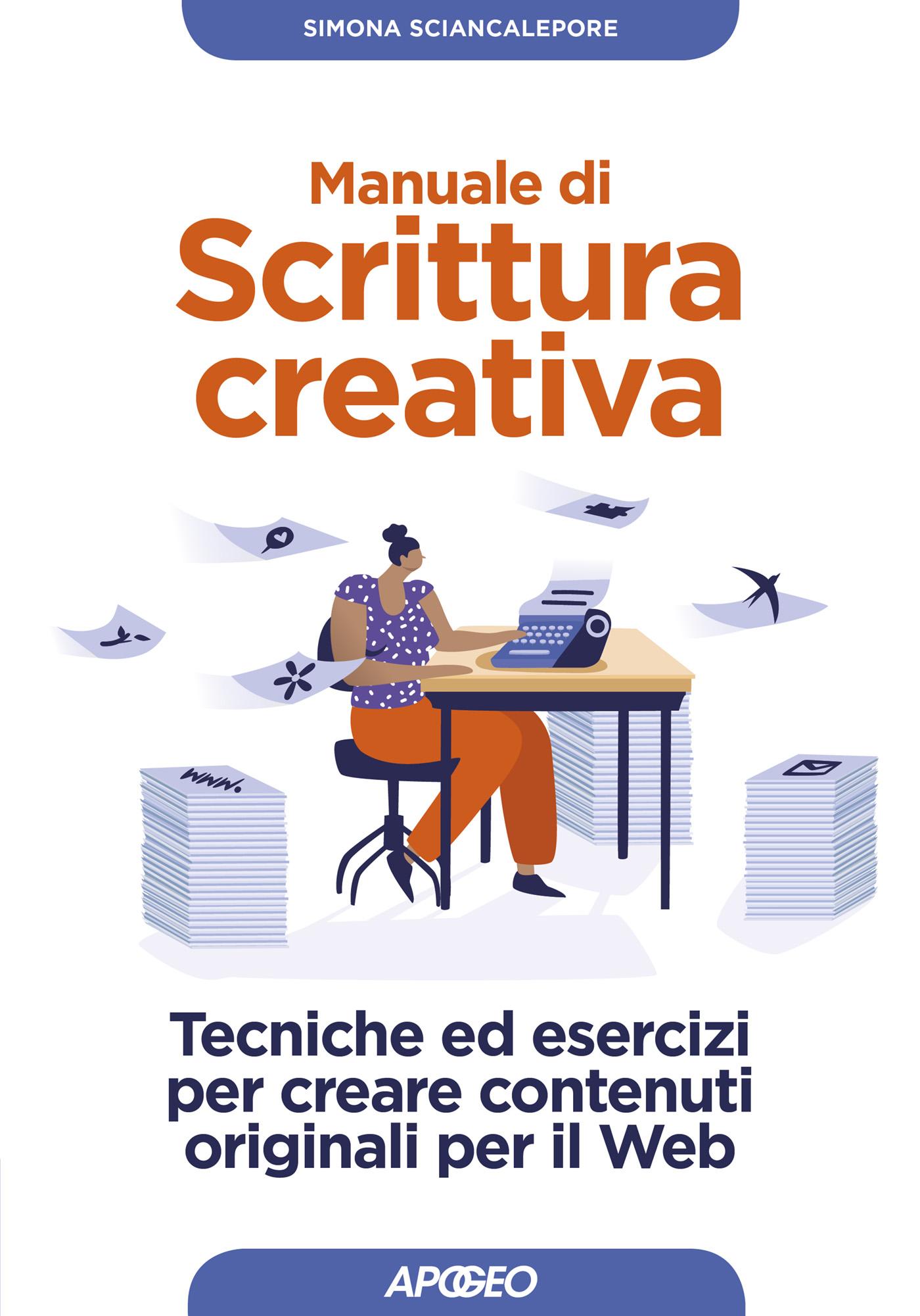 Manuale di scrittura creativa, di Simona Sciancalepore