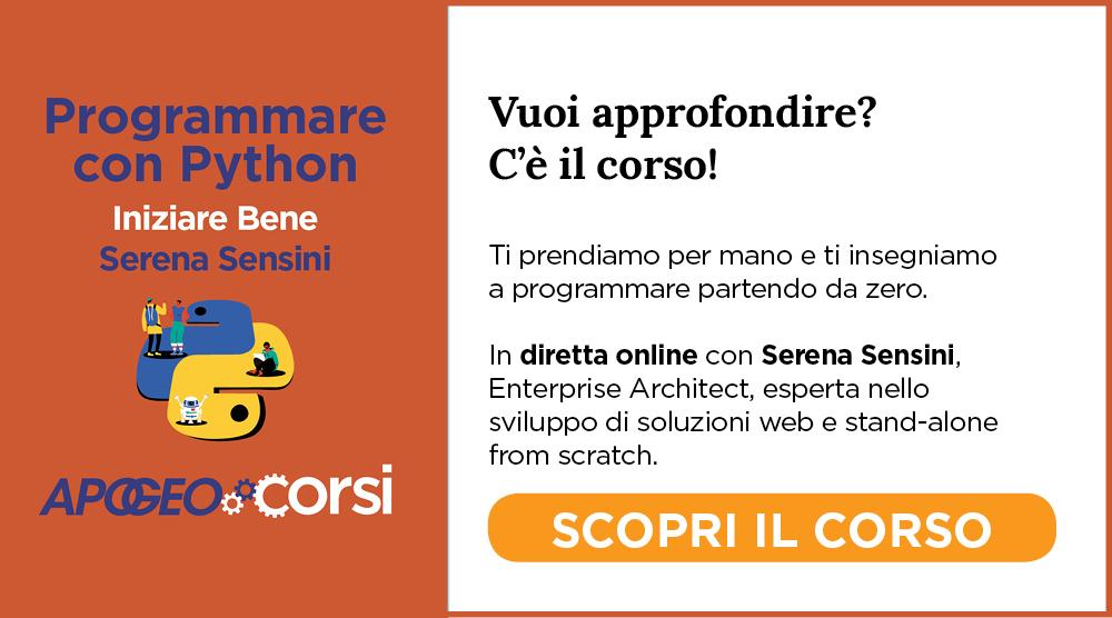 Programmare con Python, con Serena Sensini