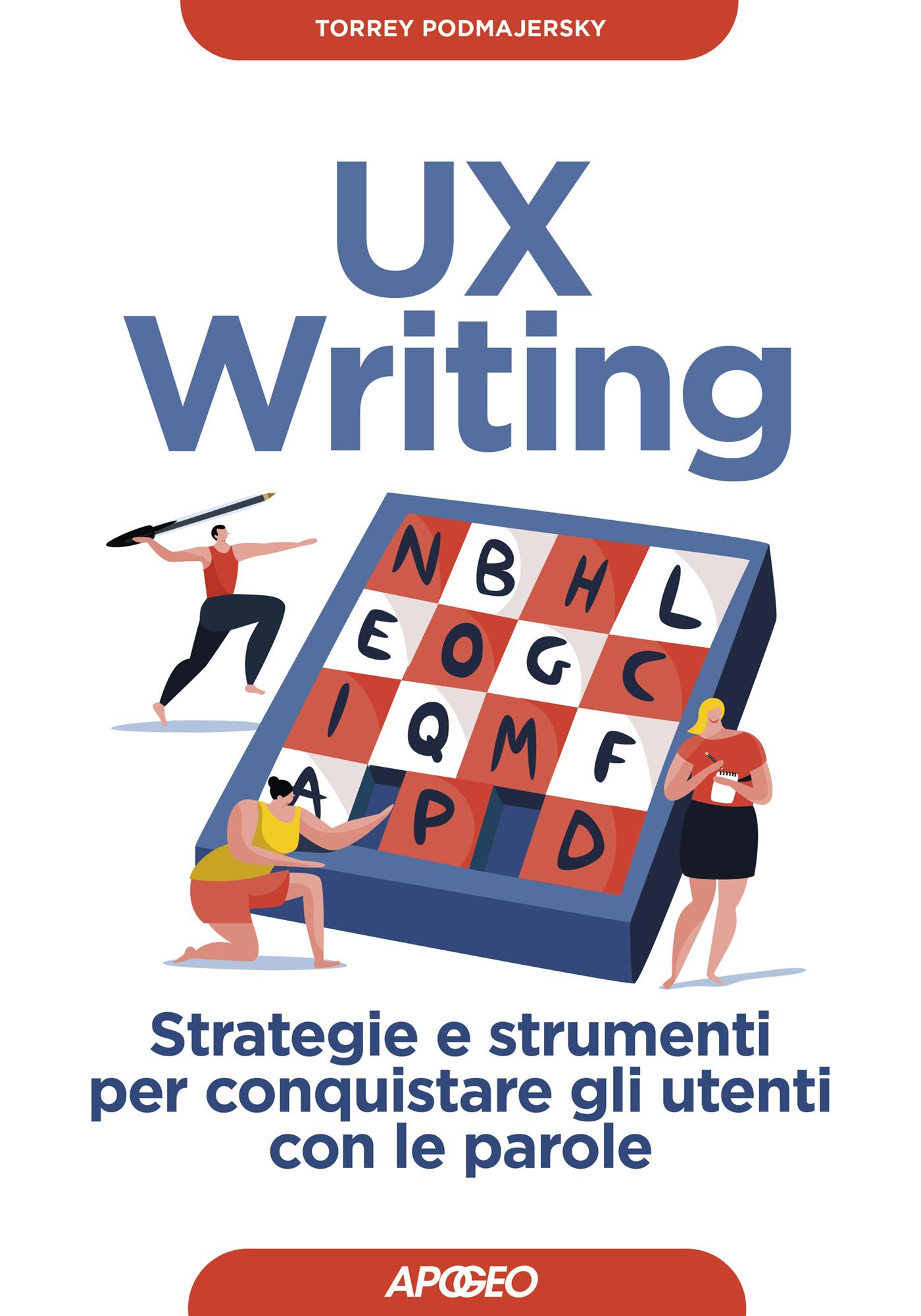 UX Writing, di Torrey Podmajersky