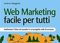 Web Marketing veramente facile per tutti