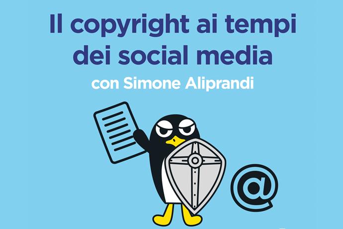 Il copyright ai tempi dei social media - Webinar Gratuito