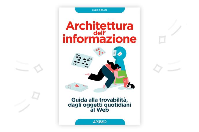 Architettura dell'informazione, libro di Luca Rosati