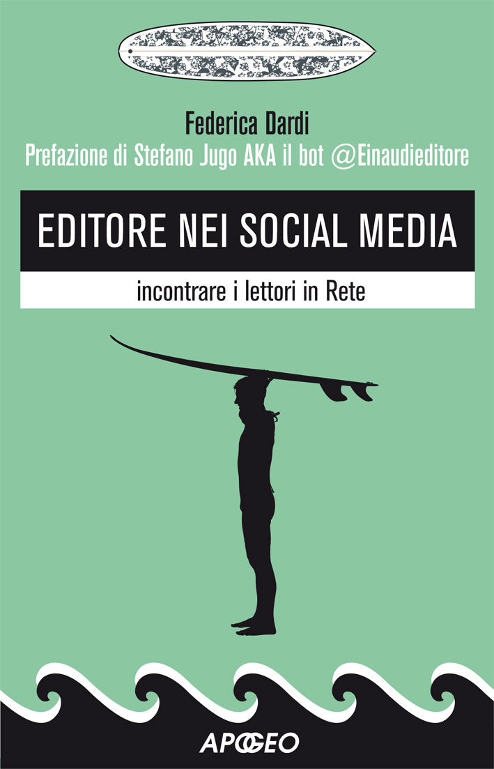 Editore nei social media – Federica Dardi