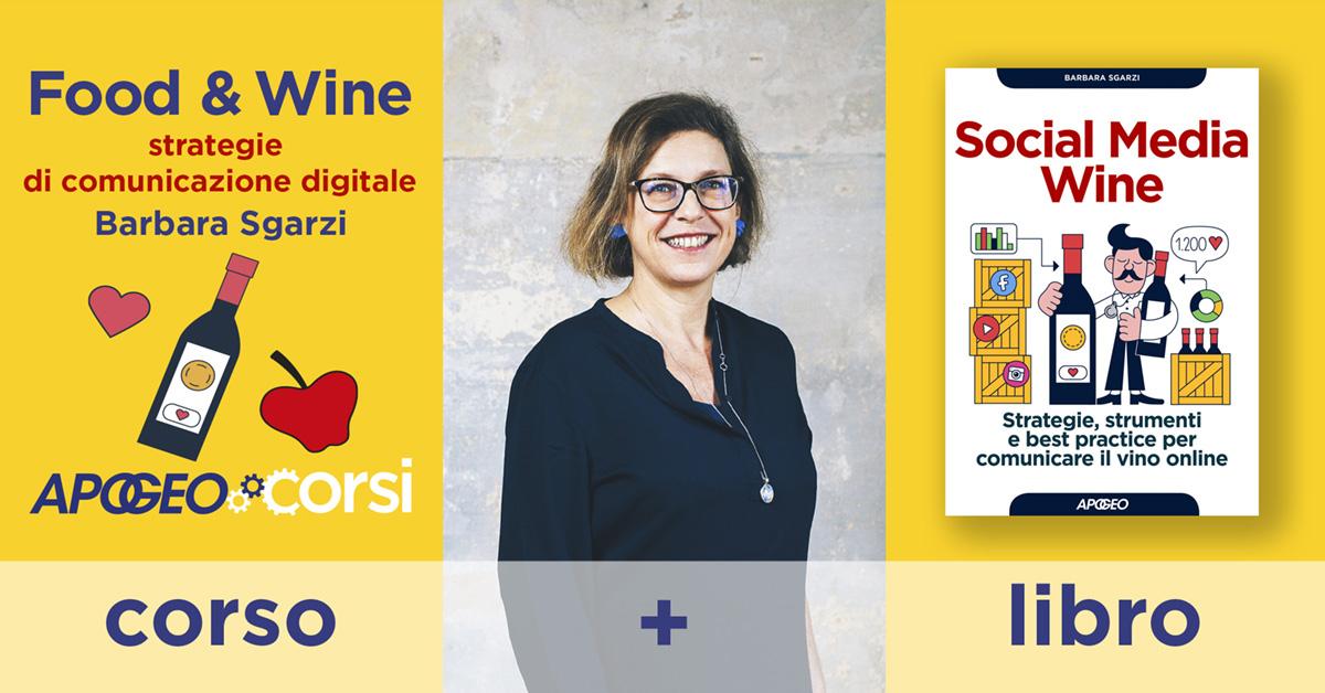 Food&Wine: strategie di comunicazione digitali - Corso in aula con Barbara Sgarzi