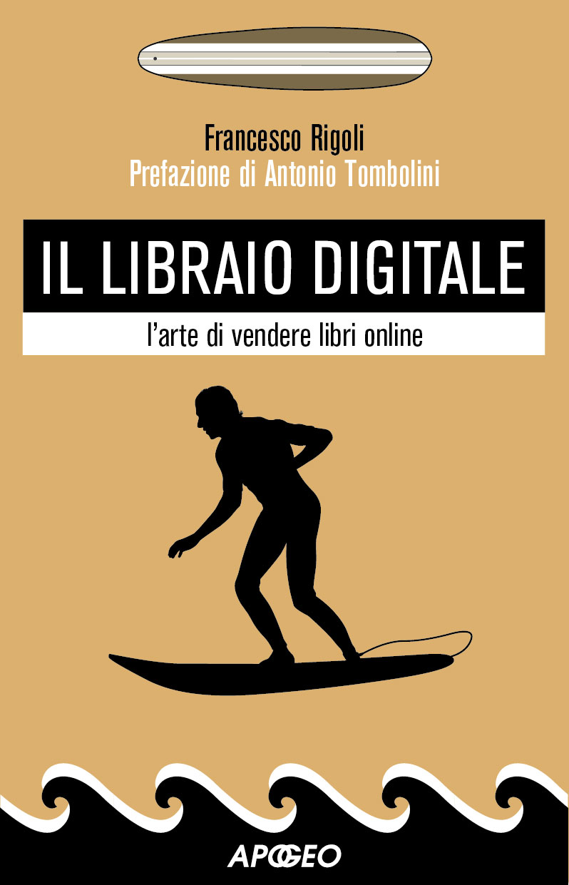 Il libraio digitale – Francesco Rigoli