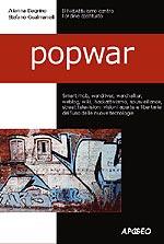 PopWar: i conflitti nell'era del Web