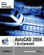 AutoCAD 2004 Guida completa