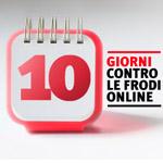 «10 giorni contro le frodi online» convince la community
