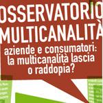 Al via l'Osservatorio Multicanalità 2008