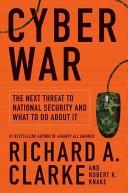 Cyber War di Richard Clarke
