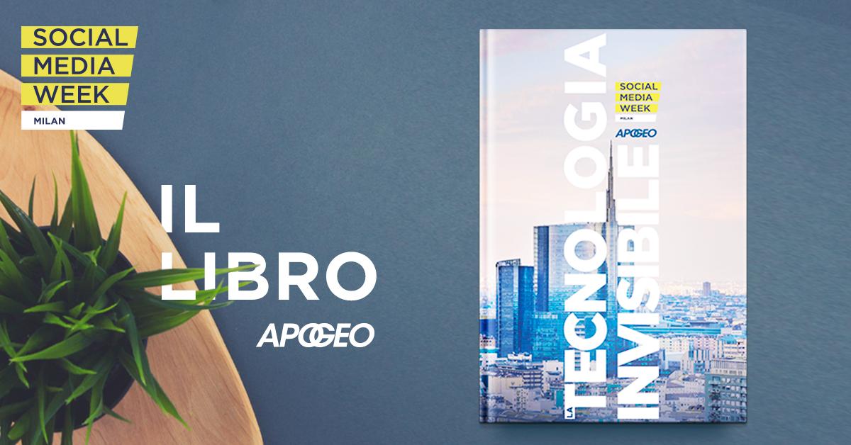 Il libro Tecnologia invisibile regalato da Apogeo a Social Media Week Milano 2016