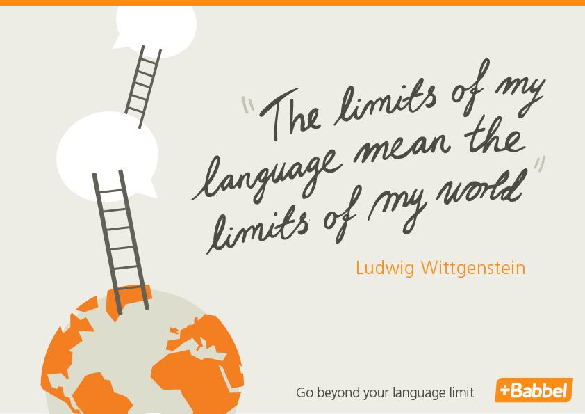 I limiti del nostro linguaggio sono i limiti del nostro mondo