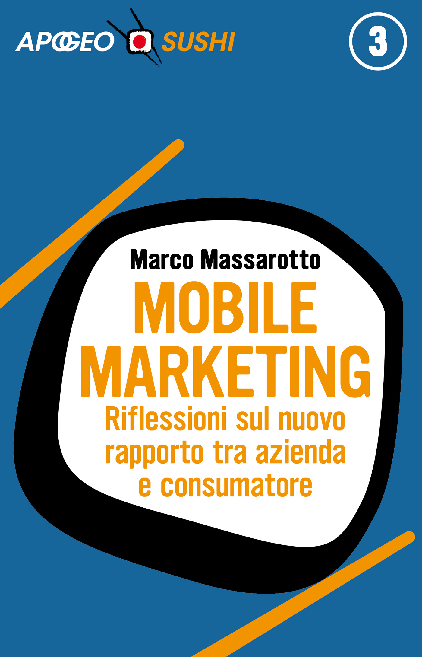 Mobile marketing – Marco Massarotto
