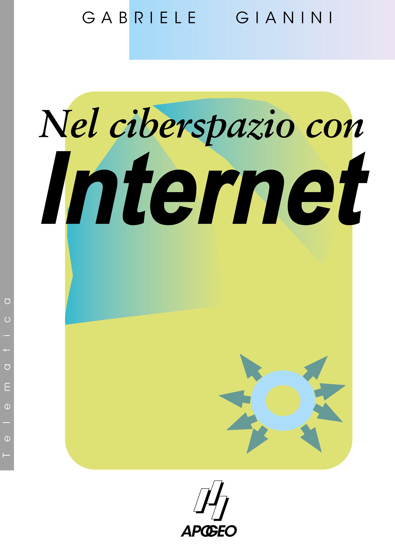 nel-ciberspazio-con-Internet-gianini