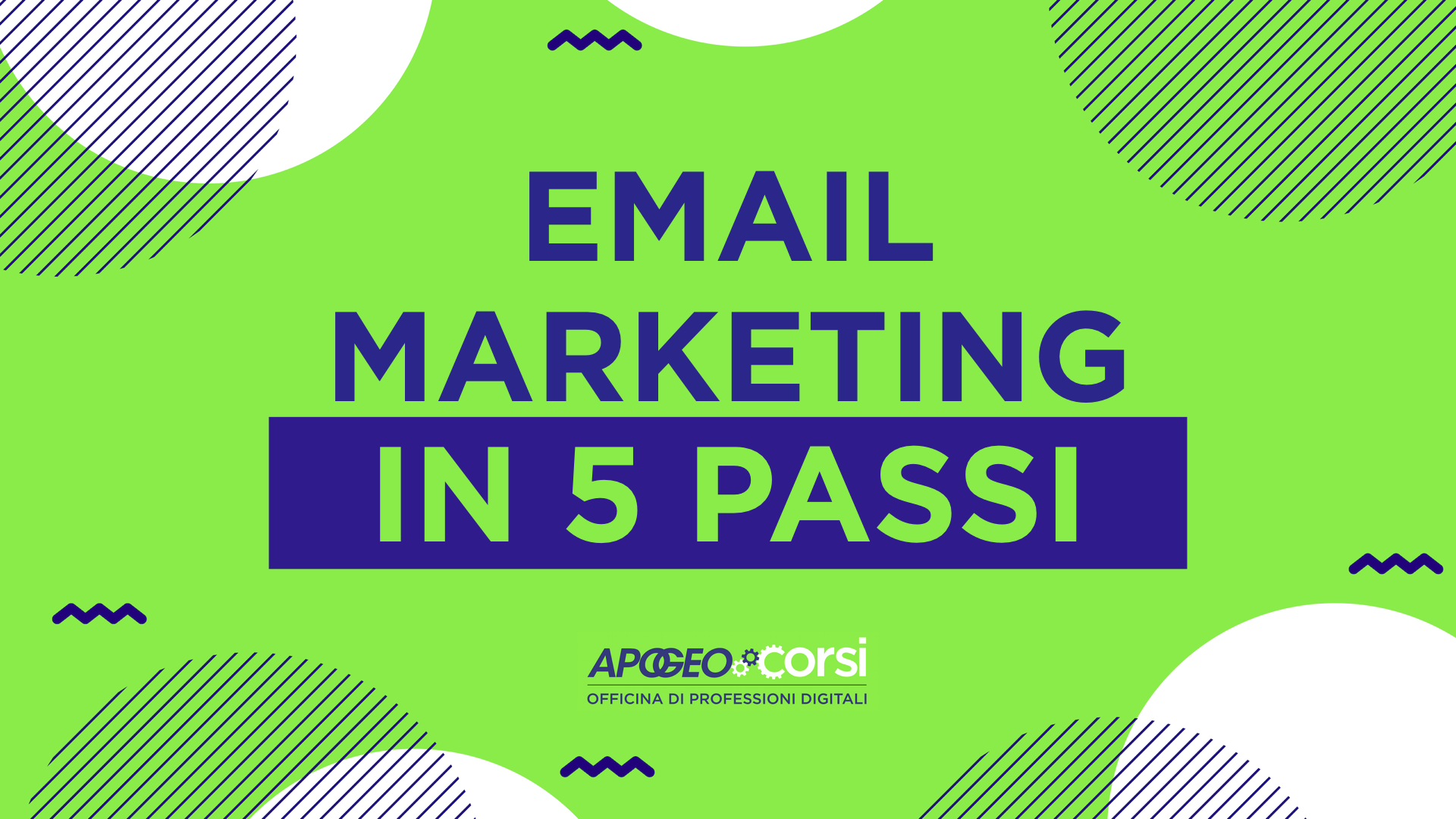 Email marketing in 5 passi