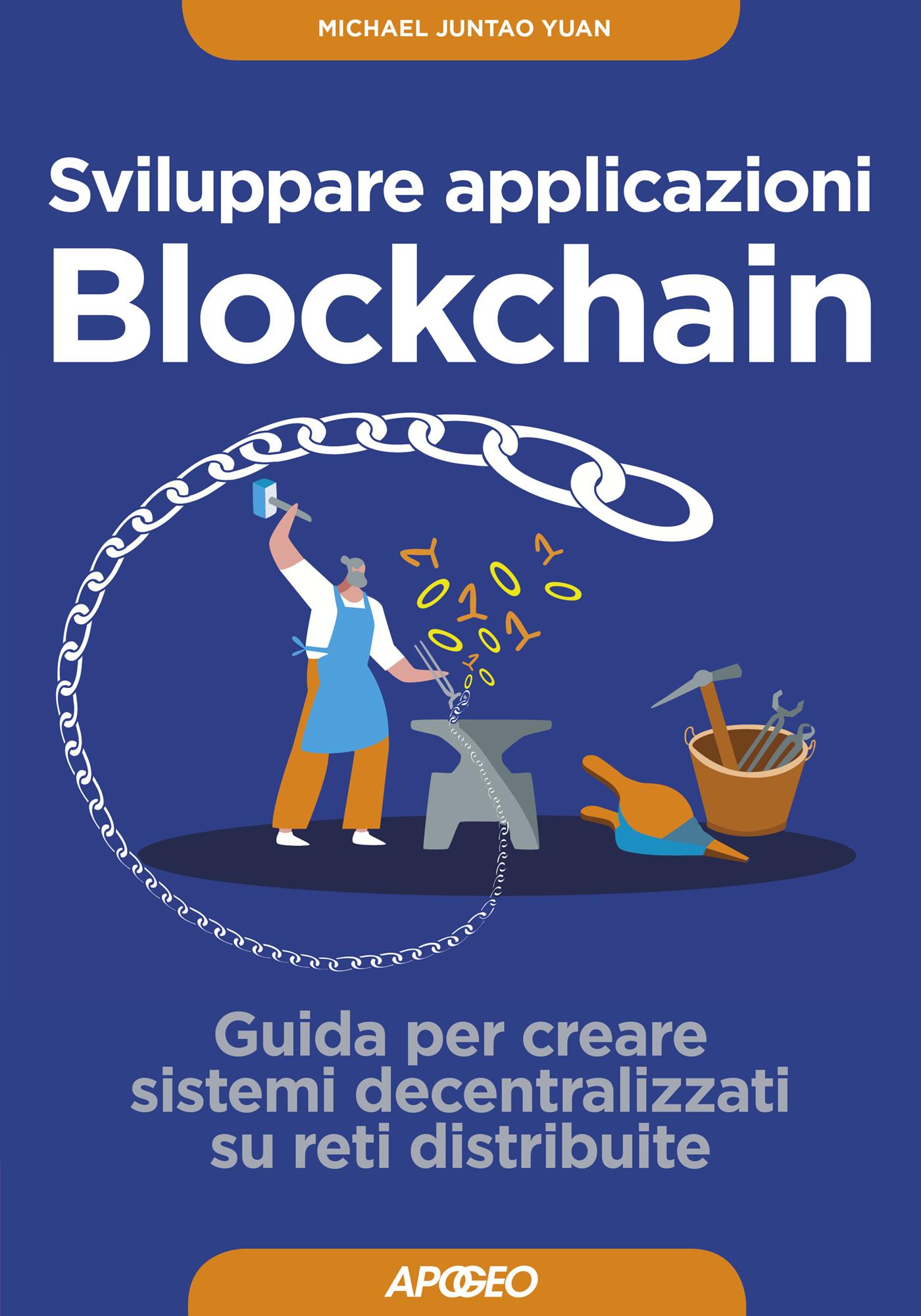 sviluppare-applicazioni-blockchain-michael-juntao-yuan