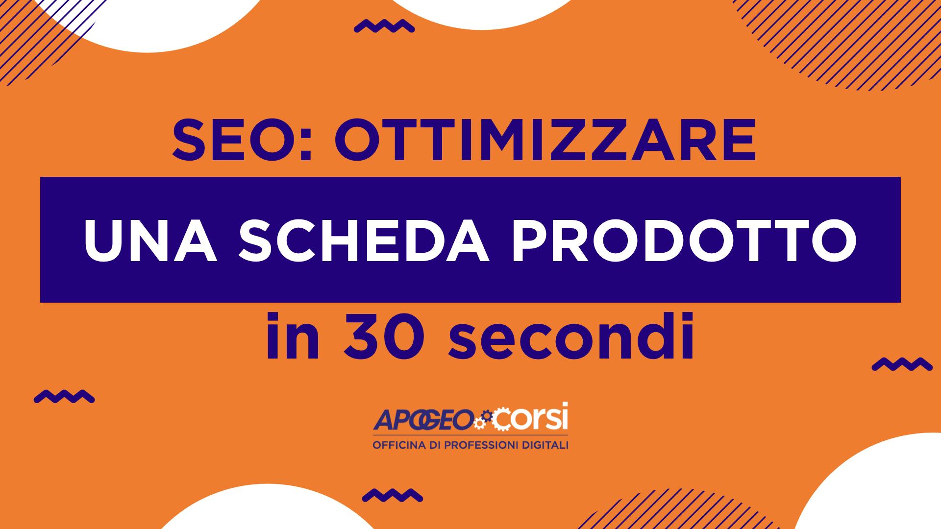 SEO: ottimizzare una scheda prodotto in 30 secondi
