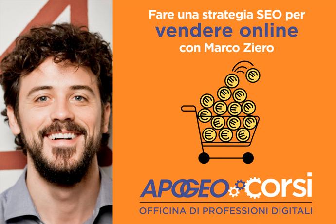 Fare una strategia SEO per vendere online con Marco Ziero